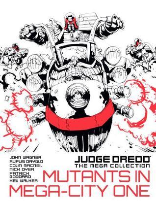Mutants In Mega-City One (Judge Dredd The Mega Collection, #46)