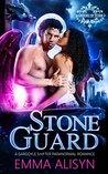 Stone Guard by Emma Alisyn