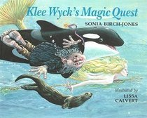Klee Wyck's Magic Quest