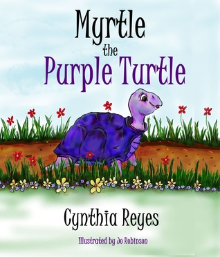 Myrtle the Purple Turtle by Cynthia Reyes
