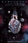 Descender, Vol. 4: Meccaniche orbitali