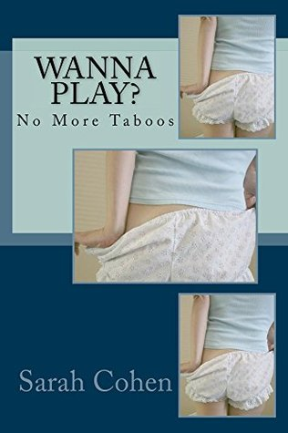 Wanna Play?: No More Taboos (Milk and Cookies Collection Book 2)