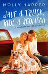 Save a Truck, Ride a Redneck by Molly Harper