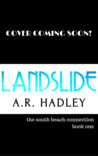 Landslide (The South Beach Connection, #1)