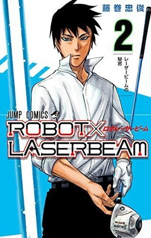 ROBOT×LASERBEAM 2 (Robot x Laserbeam, #2)