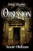 Obsession (Song & Shadow, #3)