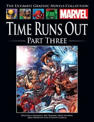 Time Runs Out, Part Three (Marvel Ultimate Graphic Novels Collection)