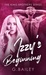 Izzy's Beginning (The King Brother's, #1)