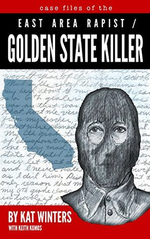 Case Files of the East Area Rapist / Golden State Killer