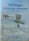 Wings Over the Somme, 1916-1918