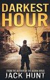Darkest Hour by Jack Hunt