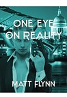 One Eye On Reality (The Trust Series)