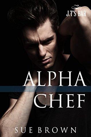 Alpha Chef (J.T's Bar, #2)