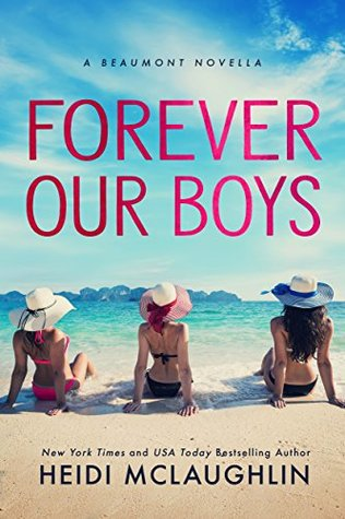 Forever Our Boys (The Beaumont Series, #5.5)
