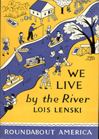 We Live by the River (Roundabout America, #6)