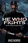 He who Fights (Nathaniel Rane #1)