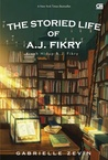 The Storied Life of A.J. Fikry - Kisah Hidup A.J. Fikry