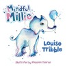Mindful Millie by Louise Tribble