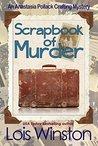 Scrapbook of Murder by Lois Winston
