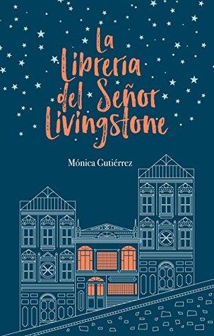 La librería del señor Livingstone par Mónica Gutiérrez Artero