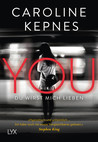 You - Du wirst mich lieben by Caroline Kepnes