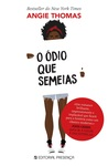 O Ódio que Semeias by Angie Thomas