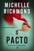 O Pacto by Michelle Richmond