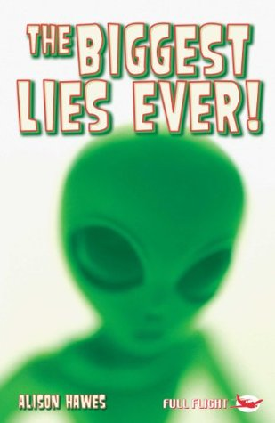The Biggest Lies Ever! (Full Flight Non-fiction Book 4)