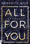 All for You - Sehnsucht by Meredith Wild