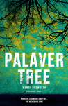 The Palaver Tree (Berriwood Book 1)