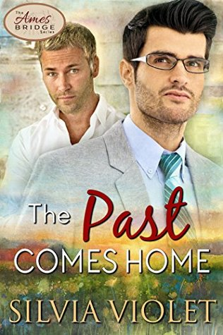 The Past Comes Home by Silvia Violet