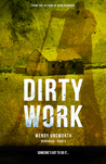 Dirty Work (Berriwood Book 3)