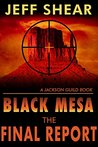 Black Mesa: The Final Report: Who do you trust? (The Jackson Guild Books Book 3)