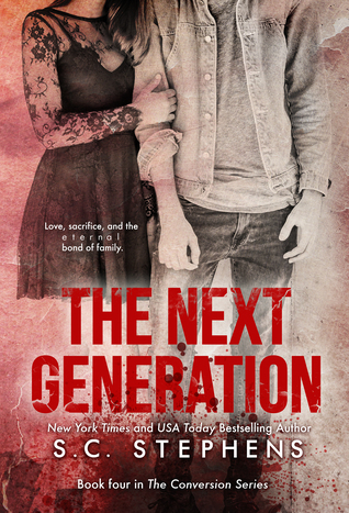 The Next Generation by S.C. Stephens