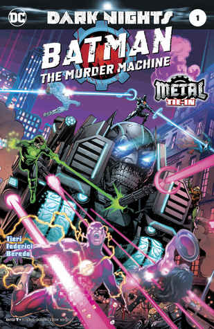 Batman: The Murder Machine (2017-) #1 (Dark Nights: Metal (2017-))