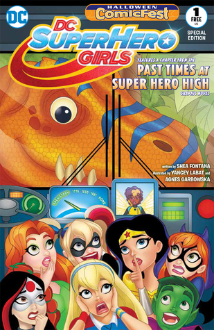 Halloween ComicFest 2017 DC Super Hero Girls: Past Times at Super Hero High Special Edition (2017) #1
