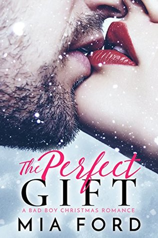 The Perfect Gift by Mia Ford