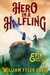 Hero in a Halfling (Epik Fantasy, #1)