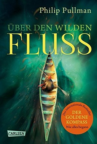 Über den wilden Fluss (His Dark Materials #0)