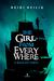 The Girl from Everywhere - O Mapa do Tempo by Heidi Heilig