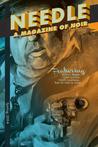 Needle: A Magazine of Noir