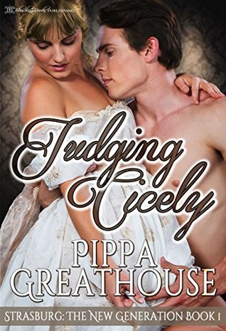 Judging Cicely (Strasburg: The New Generation #1)