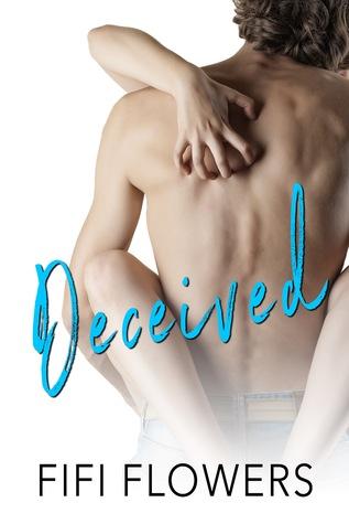 Deceived (Foolish Hearts, #2)