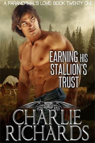 Earning his Stallion's Trust (A Paranormal's Love #21)