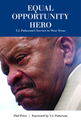 Equal Opportunity Hero: T.J. Patterson's Service to West Texas