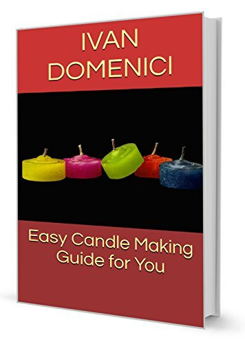 Easy Candle Making Guide for You