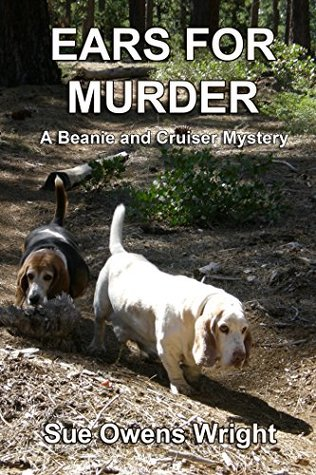 Ears for Murder: A Beanie and Cruiser Mystery