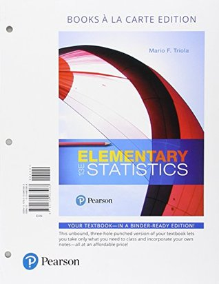Elementary Statistics, Books A La Carte Edition Plus MyStatLab with Pearson eText -- Access Card Package (13th Edition)