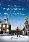 Weihnachtsküsse in White Cliff Bay by Holly Martin