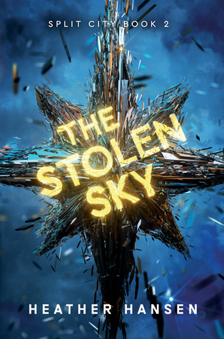 The Stolen Sky (Split City #2)